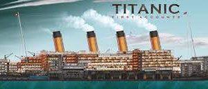 Titanic First Accounts