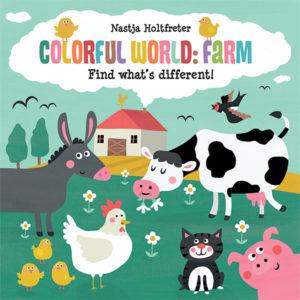 Colorful World, Farm